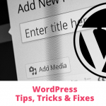WordPress Tips Tricks Fixes 150x150 - How to fix WordPress when it gets stuck in maintenance mode.